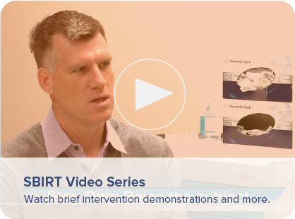 SBIRT Video Series - Watch brief intervention demonstrations and more.